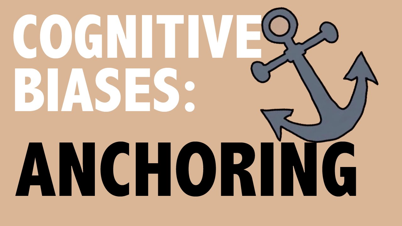 CRITICAL THINKING – Cognitive Biases: Anchoring [HD]